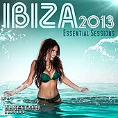 Ibiza 2013 - Essential Sessions - EP by Various Artists