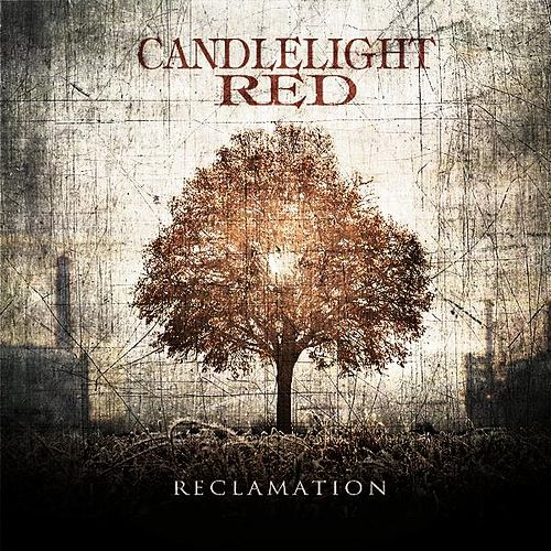 Reclamation by Candlelight Red