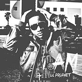 I Am by Lil Prophet