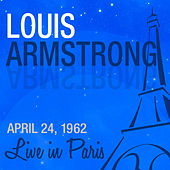 Live in Paris - Louis Armstrong by Louis Armstrong