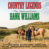 Country Legends: The Unforgettable Hank Williams by Hank Williams