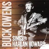 Buck Owens Sings Harlan Howard  (Expanded Edition) by Buck Owens