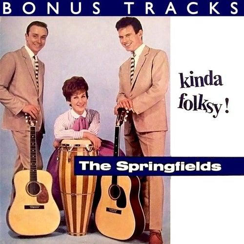 Kinda Folksy (With Bonus Tracks) by Springfields