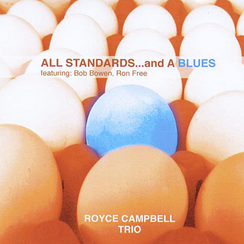 All Standards... and a Blues by Royce Campbell Trio