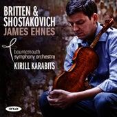Britten & Shostakovich by James Ehnes