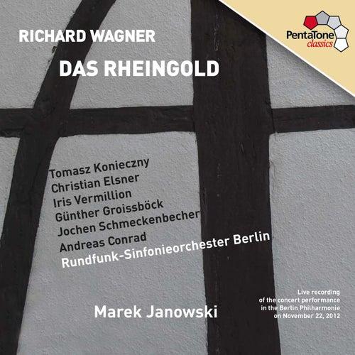Wagner: Das Rheingold by Tomasz Konieczny