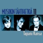 Musiikin tähtihetkiä 11 - Tapani Kansa van Tapani Kansa