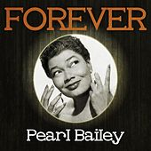 Forever Pearl Bailey von Pearl Bailey
