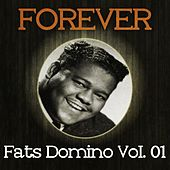 Forever Fats Domino Vol. 01 by Fats Domino