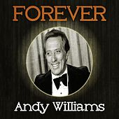 Forever Andy Williams by Andy Williams