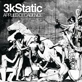 Applied Decadence de 3kStatic