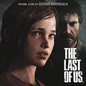 The Last of Us by Gustavo Santaolalla