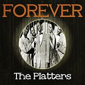 Forever The Platters de The Platters