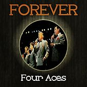 Forever Four Aces by Four Aces