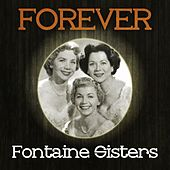 Forever Fontaine Sisters by Various Artists