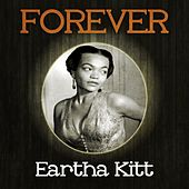Forever Eartha Kitt de Eartha Kitt
