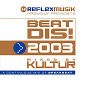 Beat Dis 2003 (Mixed By Kultür) by Various Artists