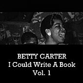 Betty Carter, Moonlight in Vermont Vol. 1 by Betty Carter