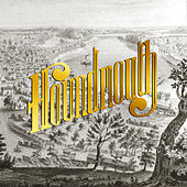 From the Hills Below the City by Houndmouth