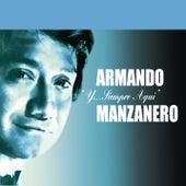 Y....Siempre Aquí de Armando Manzanero