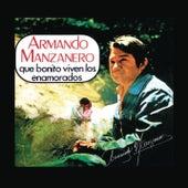 Qué Bonito Viven los Enamorados de Armando Manzanero