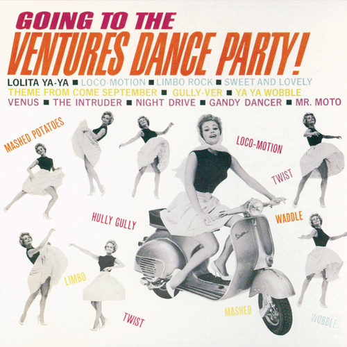 Going To The Ventures Dance Party! by The Ventures
