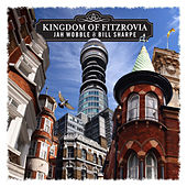 Kingdom of Fitzrovia by Bill Sharpe
