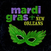Mardi Gras in New Orleans with Louis Armstrong and More Dixieland Legends by Various Artists