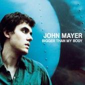 Bigger Than My Body de John Mayer