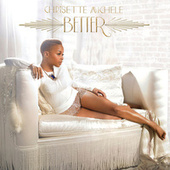 Better by Chrisette Michele