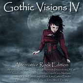 Gothic Visions IV (Alternative Rock Edition) de Various Artists