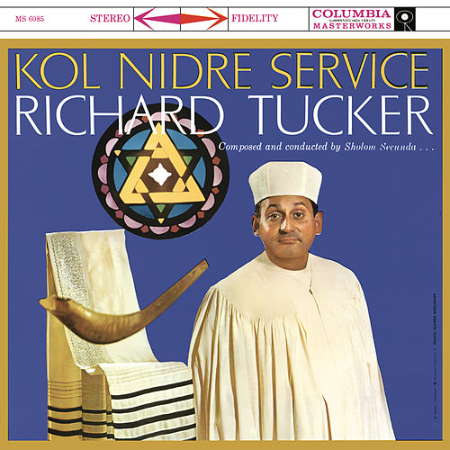 Richard Tucker - Kol Nidre Service by Richard Tucker