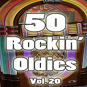 50 Rockin' Oldies, Vol. 20 by Various Artists