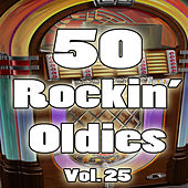 50 Rockin' Oldies, Vol. 25 de Various Artists