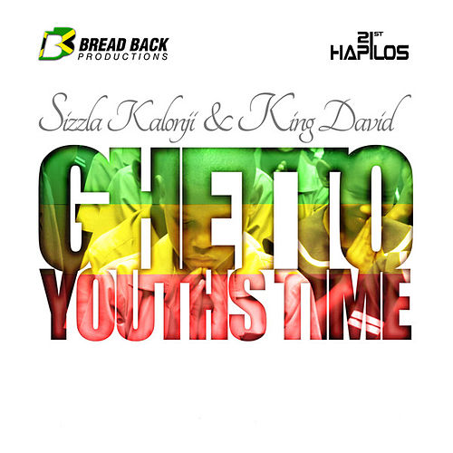 Ghetto Youths Time - Single by Sizzla