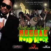 Reggae Road Block by Christopher Martin