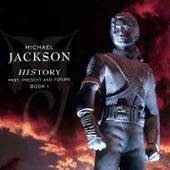 HIStory - PAST, PRESENT AND FUTURE - BOOK I de Michael Jackson