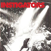 Dine Upon the Dead by The Instigators (UK punk)