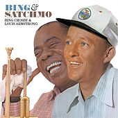 Bing and Satchmo (with Bing Crosby) [Bonus Track Version] by Louis Armstrong