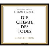 Die Chemie des Todes (Gold Edition) von Simon Beckett