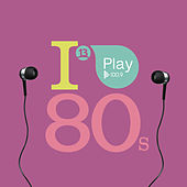 I Play 80s de Various Artists