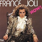 Now! by France Joli
