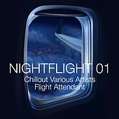 Nightflight 01 - Chillout Various Artists Flight Attendant von Various Artists