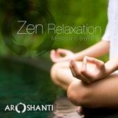 Zen Relaxation de Aroshanti