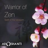 Warrior of Zen de Aroshanti