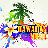 The Best of Hawaiian Music by Various Artists