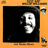 See Me by Willie Williams