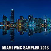 Miami Wmc Sampler 2013 de Various Artists
