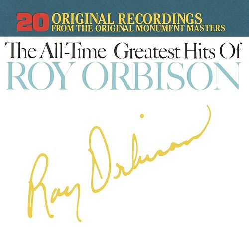 All-Time Greatest Hits, Vol. 1 & 2 by Roy Orbison