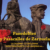 Pasodobles y Pasacalles de Zarzuela by German Garcia